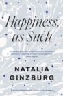 Happiness, As Such - Book