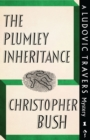 The Plumley Inheritance : A Ludovic Travers Mystery - Book