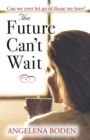Future Can't Wait - Book
