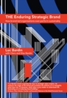 The Enduring Strategic Brand : How Brand-Led Organisations Over-Perform Sustainably - Book