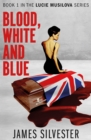 Blood, White and Blue - Book