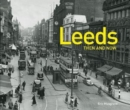 Leeds Then and Now - Book