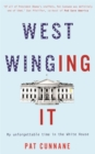 West Winging It: My unforgettable time in the White House - Book