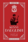 Kenny Dalglish: Notes On A Season : Liverpool FC - Book