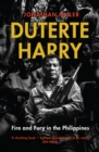 Duterte Harry : fire and fury in the Philippines - Book