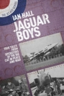 Jaguar Boys : True Tales from the Operators of the Big cat in Peace and War - Book