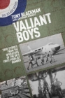 Valiant Boys : True Tales from the Operators of the UK's First Four-Jet Bomber - Book