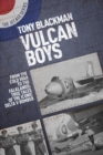 Vulcan Boys : From the Cold War to the Falklands: True Tales of the Iconic Delta V Bomber - Book