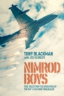 Nimrod Boys : True Tales from the Operators of the RAF's Cold War Trailblazer - Book