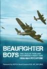 Beaufighter Boys : True Tales from those who flew Bristol's Mighty Twin - Book