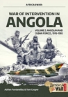 War of Intervention in Angola, Volume 2 : Angolan and Cuban Forces, 1976-1983 - Book