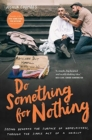 Do Something for Nothing : Seeing beneath the surface of homelessness, through the simple act of a haircut - Book