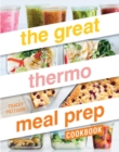 The Great Thermo Meal Prep Cookbook - Book