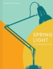 Spring Light : The Anglepoise Story: A Modern Design Classic - Book