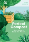 Perfect Compost : A Practical Guide - eBook