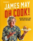 Oh Cook! : One man's quest for the perfect meal - Book