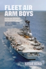 Fleet Air Arm Boys : Volume One: Air Defence Fighter Aircraft since 1945 - eBook