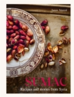 Sumac : Recipes and stories from Syria - Book