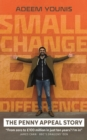 Small Change, BIG DIFFERENCE - The Penny Appeal Story - Book