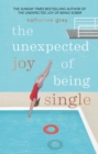 The Unexpected Joy of Being Single - Book