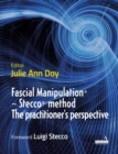 Fascial Manipulation (R) - Stecco (R) method The practitioner's perspective - Book