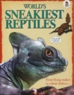 World's Sneakiest Reptiles - Book