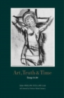 Art, Truth and Time : Essays in Art - Book