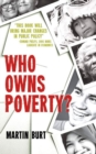 Who Owns Poverty? - Book