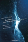 Experiences from the Threshold and Beyond : Understood Through Anthroposophy - eBook