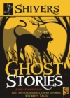 Shivers: Ghost Stories - Book