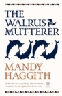 The Walrus Mutterer - Book