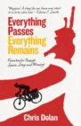 Everything Passes, Everything Remains : Freewheelin' Through Spain, Song and Memory - eBook