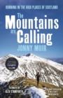 The Mountains are Calling : Running in the High Places of Scotland - Book