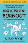 How to Prevent Burnout : and reignite your life and career - Book