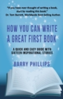 How You Can Write A Great First Book : Write Any Book On Any Subject: A Guide For Authors - Book