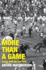 More Than a Game : Living with the Old Firm - eBook