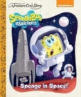 A Treasure Cove Story - SpongeBob Squarepants - Sponge in Space - Book