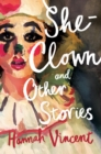 She-Clown : and Other Stories - eBook