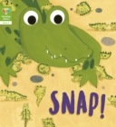 Reading Gems: Snap! (Level 4) - Book