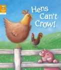 Reading Gems: Hens Can't Crow! (Level 2) - Book