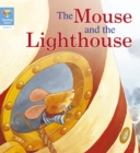 Reading Gems: The Mouse and the Lighthouse (Level 3) - Book