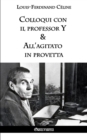 Colloqui Con Il Professor y & All'agitato in Provetta - Book