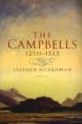 The Campbells, 1210-1513 - Book