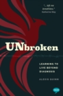 Unbroken : Learning to Live Beyond my Diagnosis - Book