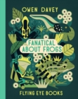 Fanatical About Frogs - Book