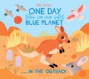 One Day on Our Blue Planet ... In the Outback - Book