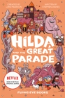 Hilda and the Great Parade (Netflix Original Series Book 2) - Book