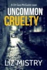 Uncommon Cruelty - Book