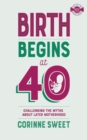 Birth Begins at 40 - Book