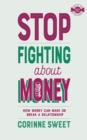 Stop Fighting about Money - Book